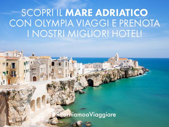 Scopri il Mare Adriatico con Olympia Viaggi e prenota i nostri migliori hotel!