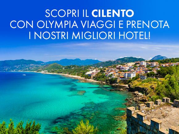 Scopri il Cilento con Olympia Viaggi e prenota i nostri migliori hotel!