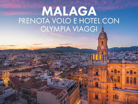 MALAGA - Prenota Volo e Hotel con Olympia Viaggi!