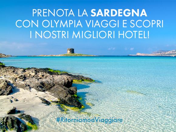 Prenota la Sardegna con Olympia Viaggi e scopri i nostri migliori hotel!